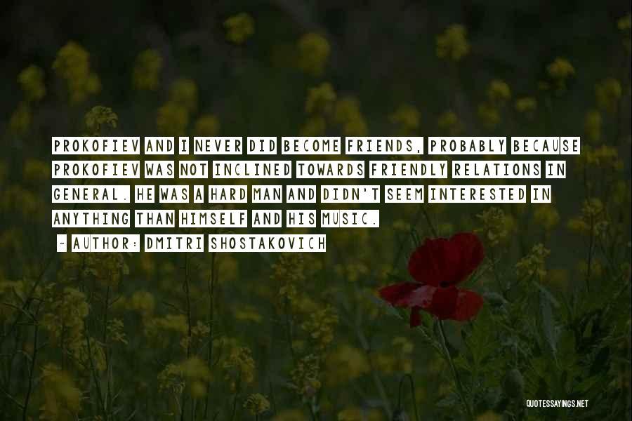 Dmitri Shostakovich Quotes 1719894