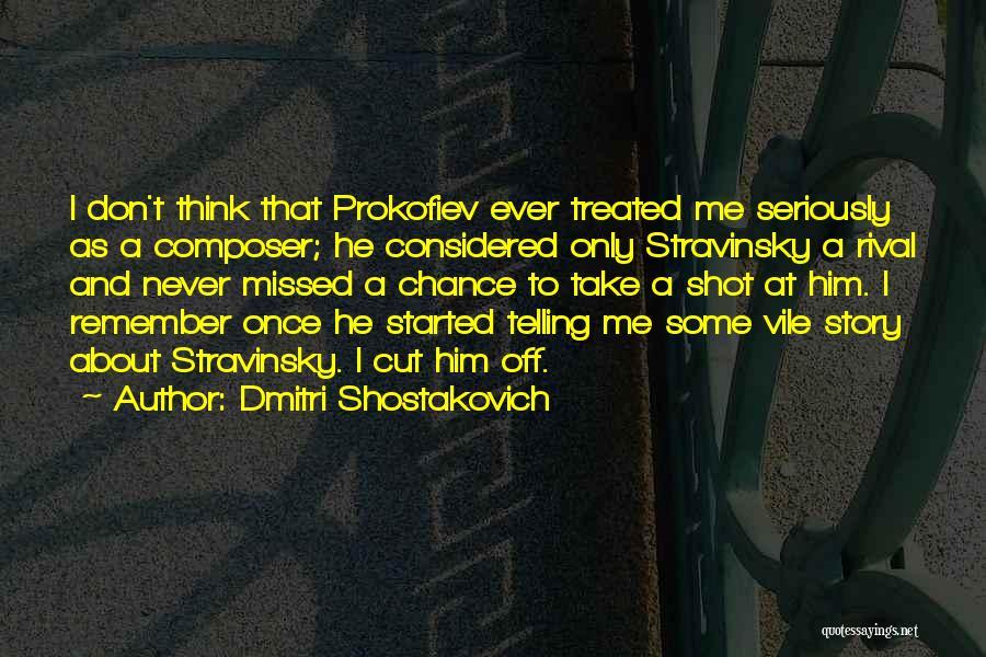 Dmitri Shostakovich Quotes 467025