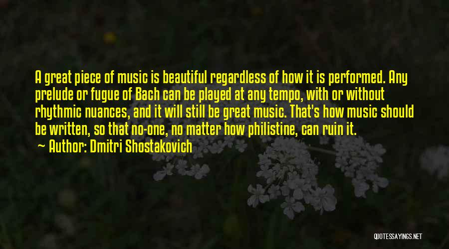 Dmitri Shostakovich Quotes 489977