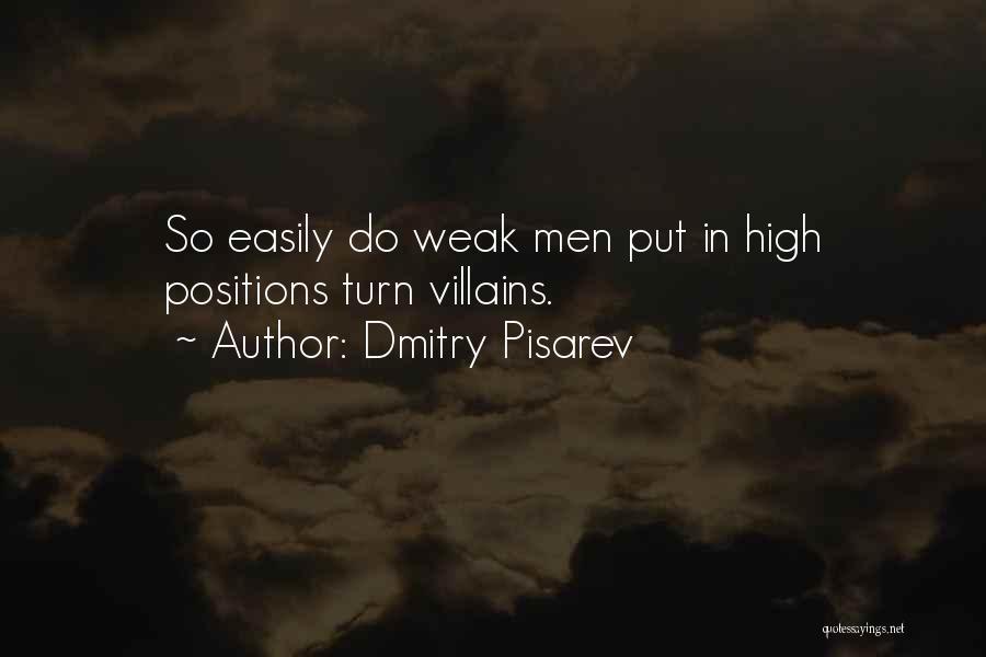 Dmitry Pisarev Quotes 2196115