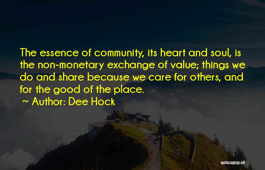 Do Good Things For Others Quotes By Dee Hock
