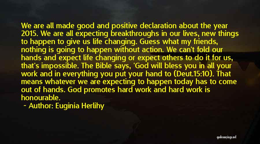 Do Good Things For Others Quotes By Euginia Herlihy