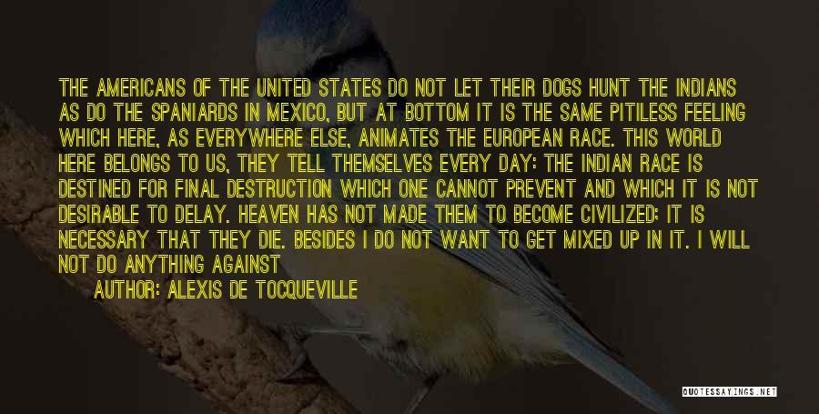Do Not Delay Quotes By Alexis De Tocqueville