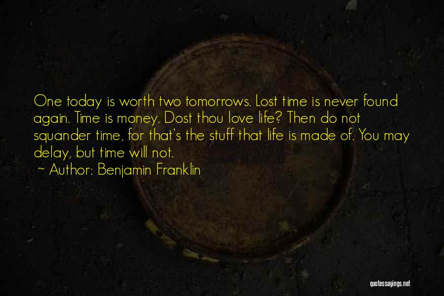 Do Not Delay Quotes By Benjamin Franklin