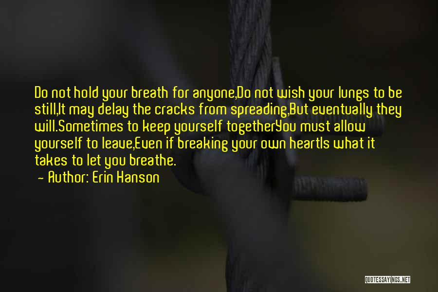 Do Not Delay Quotes By Erin Hanson