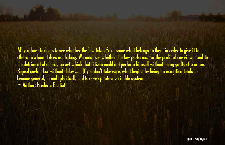 Do Not Delay Quotes By Frederic Bastiat