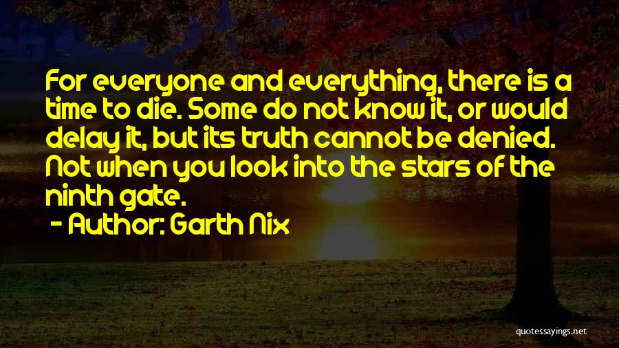 Do Not Delay Quotes By Garth Nix