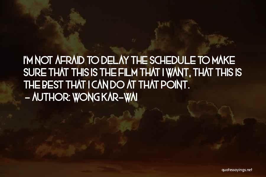 Do Not Delay Quotes By Wong Kar-Wai