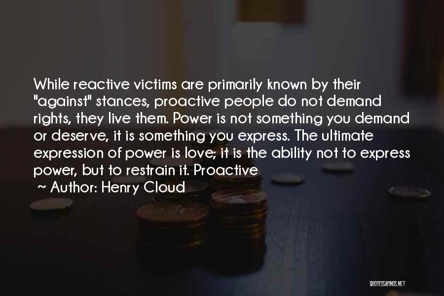 Do Not Deserve Love Quotes By Henry Cloud