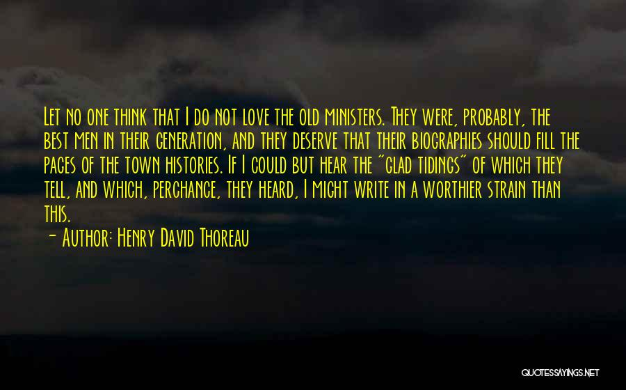Do Not Deserve Love Quotes By Henry David Thoreau