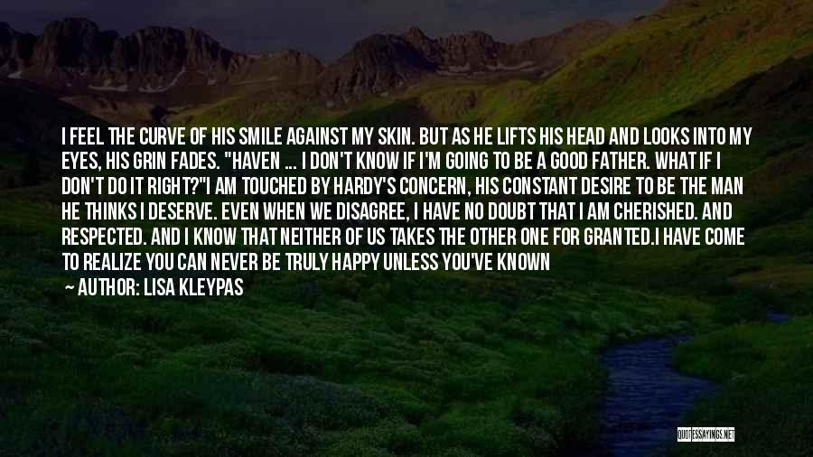 Do Not Deserve Love Quotes By Lisa Kleypas