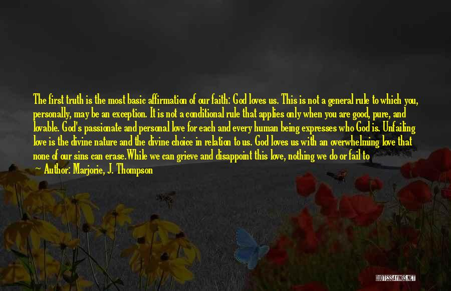 Do Not Deserve Love Quotes By Marjorie, J. Thompson