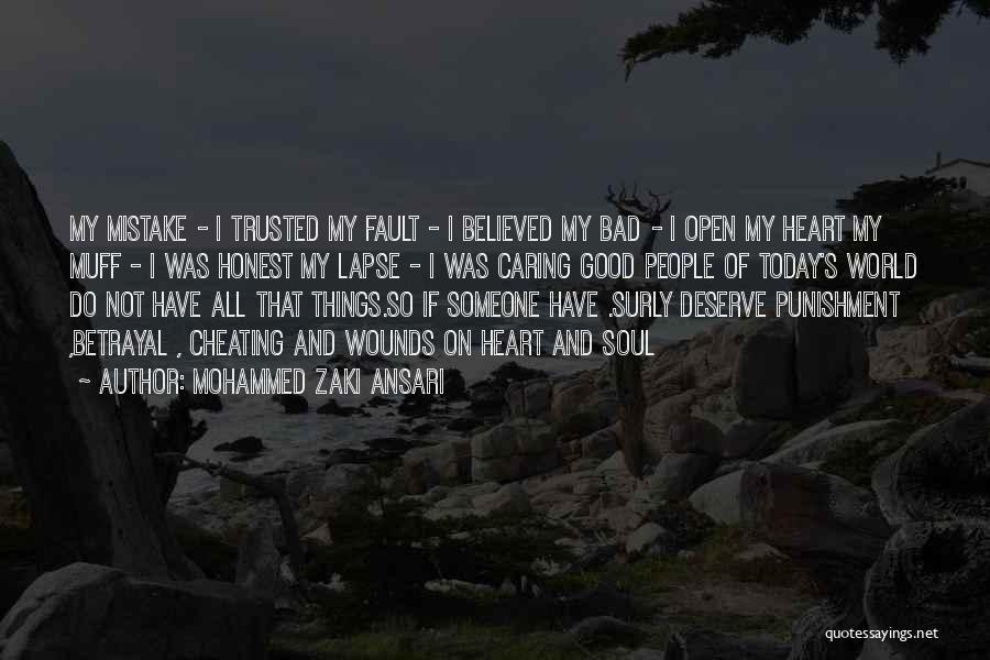 Do Not Deserve Love Quotes By Mohammed Zaki Ansari