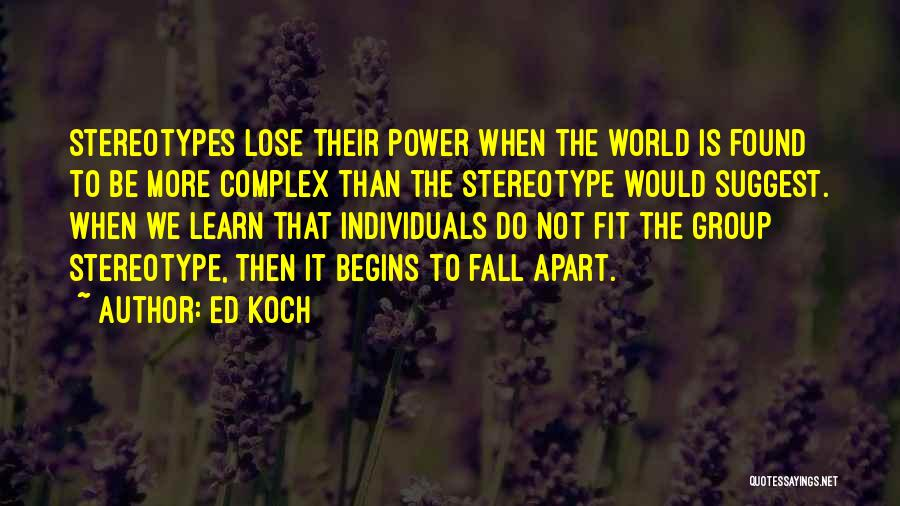 Do Not Fall Quotes By Ed Koch
