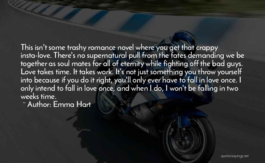 Do Not Fall Quotes By Emma Hart