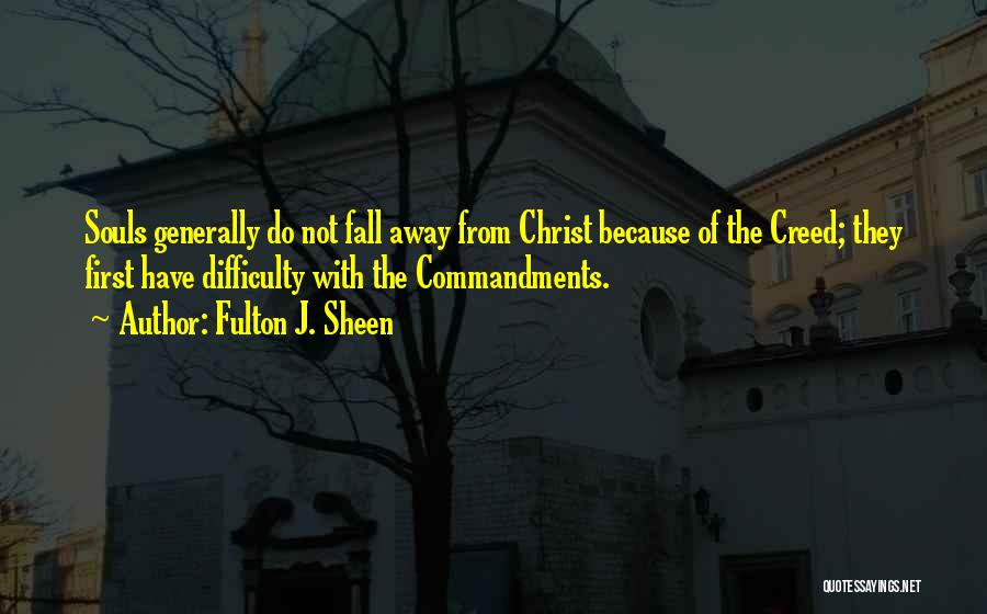 Do Not Fall Quotes By Fulton J. Sheen