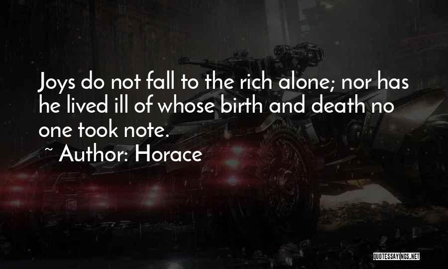 Do Not Fall Quotes By Horace