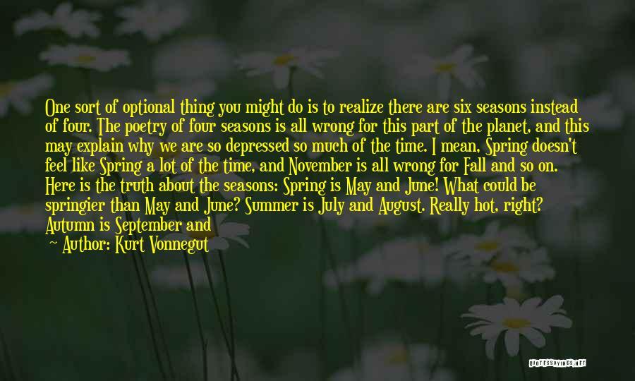 Do Not Fall Quotes By Kurt Vonnegut