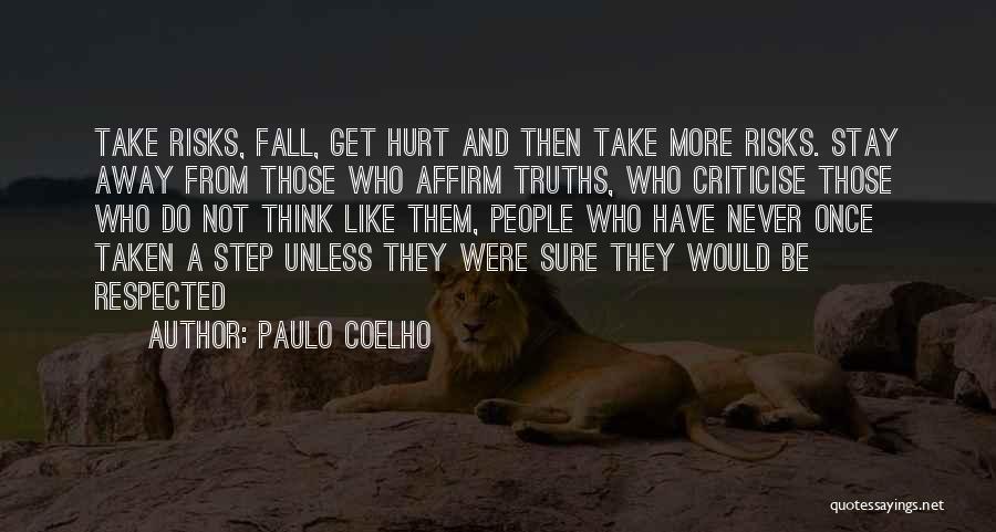 Do Not Fall Quotes By Paulo Coelho