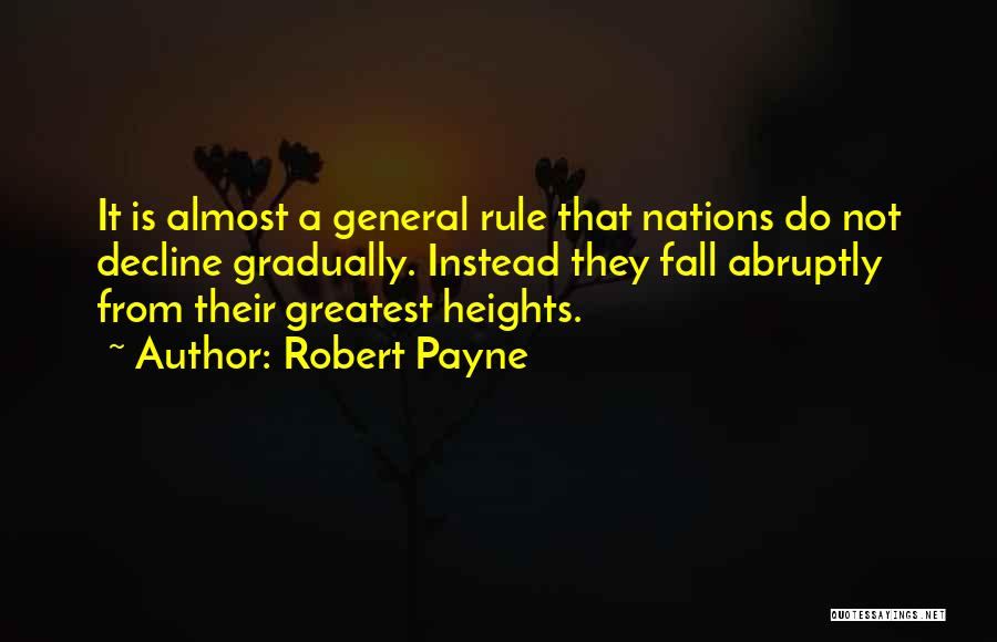 Do Not Fall Quotes By Robert Payne