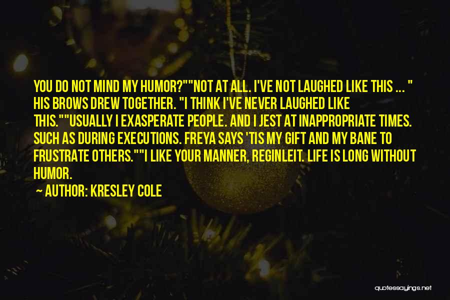 Do Not Frustrate Quotes By Kresley Cole