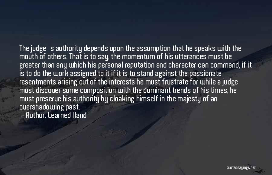 Do Not Frustrate Quotes By Learned Hand