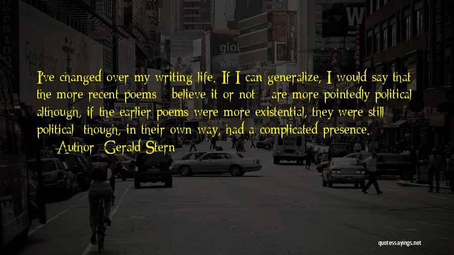 Do Not Generalize Quotes By Gerald Stern