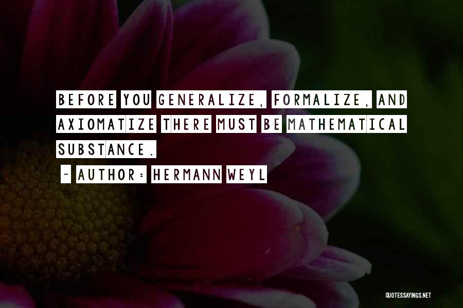 Do Not Generalize Quotes By Hermann Weyl