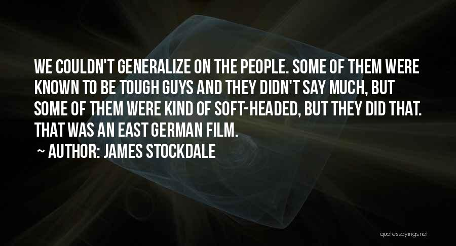 Do Not Generalize Quotes By James Stockdale