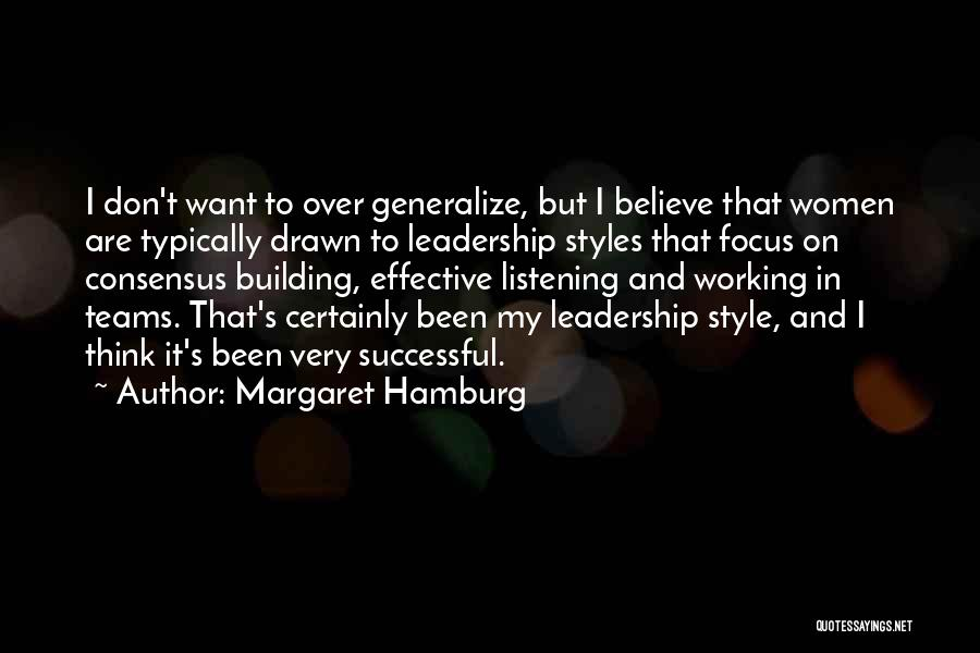 Do Not Generalize Quotes By Margaret Hamburg