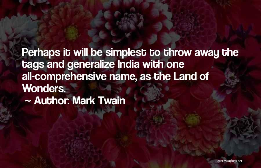 Do Not Generalize Quotes By Mark Twain