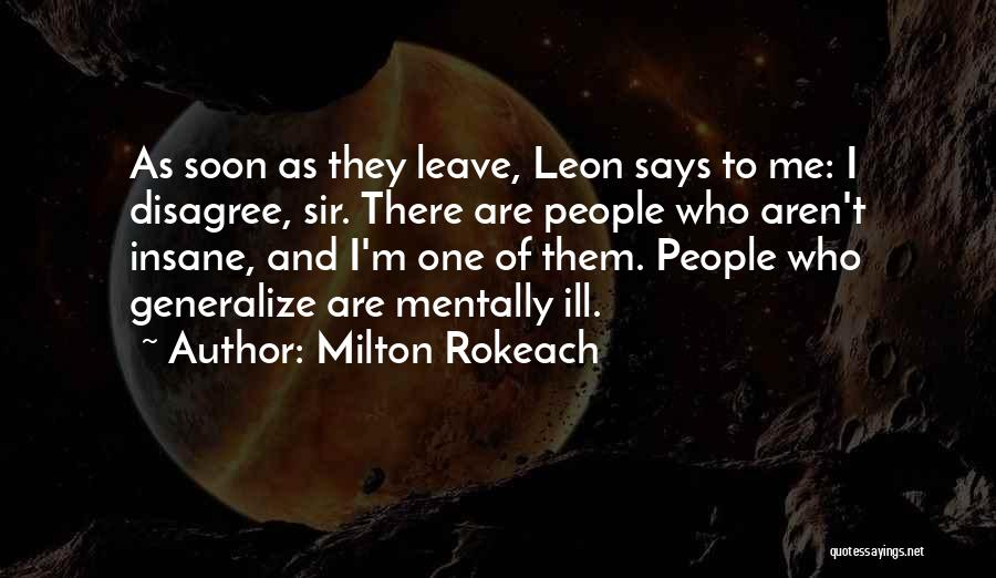 Do Not Generalize Quotes By Milton Rokeach