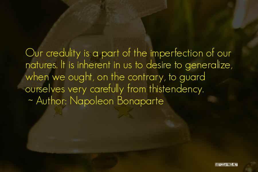 Do Not Generalize Quotes By Napoleon Bonaparte