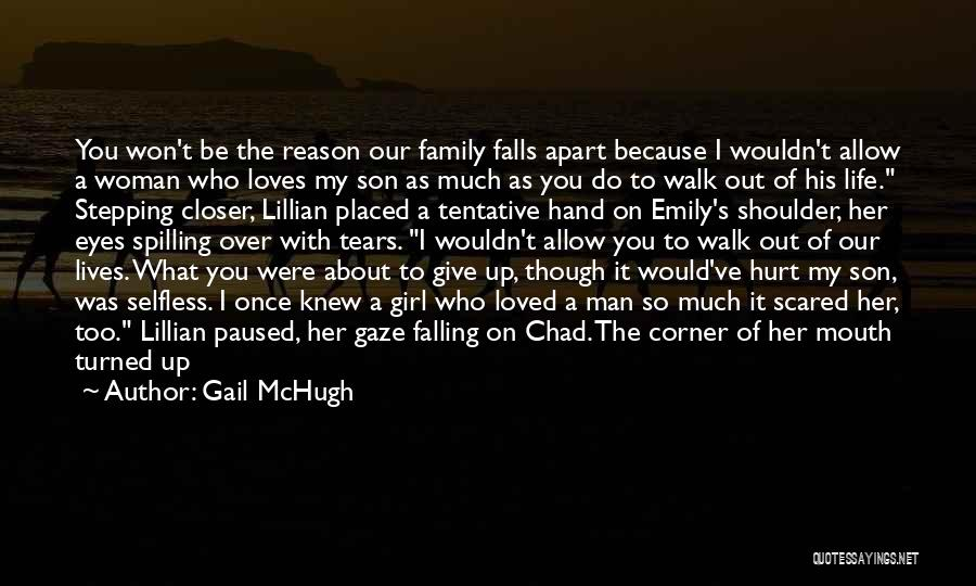 Do Not Give Up On Me Quotes By Gail McHugh