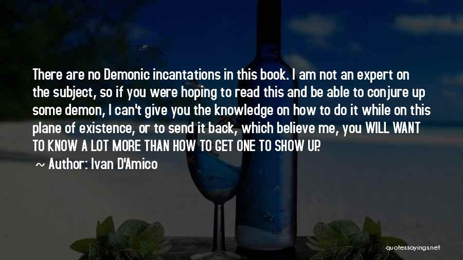 Do Not Give Up On Me Quotes By Ivan D'Amico