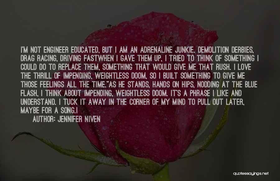 Do Not Give Up On Me Quotes By Jennifer Niven