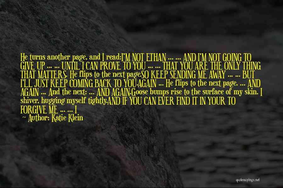Do Not Give Up On Me Quotes By Katie Klein