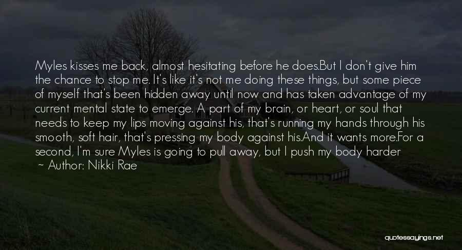 Do Not Give Up On Me Quotes By Nikki Rae