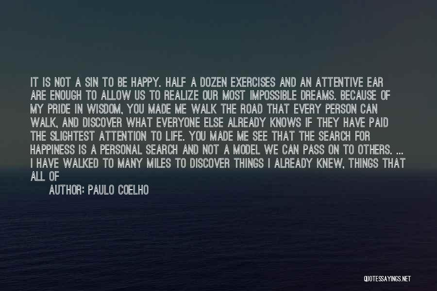 Do Not Give Up On Me Quotes By Paulo Coelho