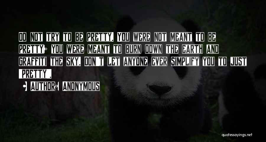 Do Not Let Anyone Quotes By Anonymous