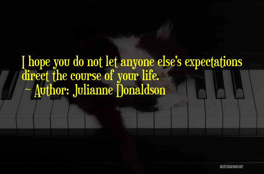 Do Not Let Anyone Quotes By Julianne Donaldson