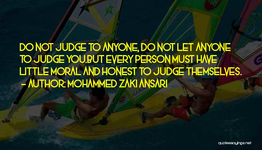 Do Not Let Anyone Quotes By Mohammed Zaki Ansari