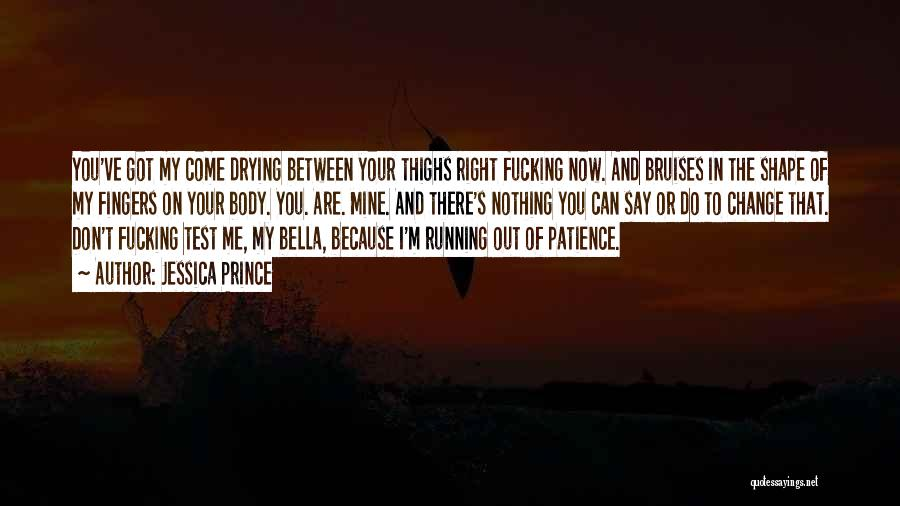 Top 30 Do Not Test My Patience Quotes Sayings