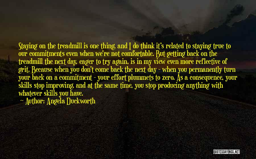 Do Not Turn Back Quotes By Angela Duckworth
