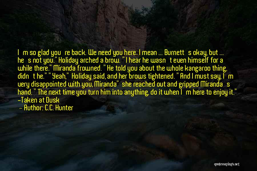 Do Not Turn Back Quotes By C.C. Hunter