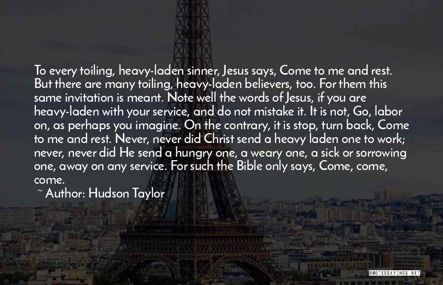 Do Not Turn Back Quotes By Hudson Taylor