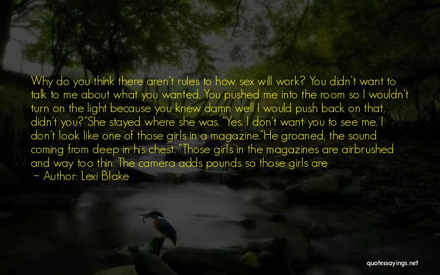 Do Not Turn Back Quotes By Lexi Blake