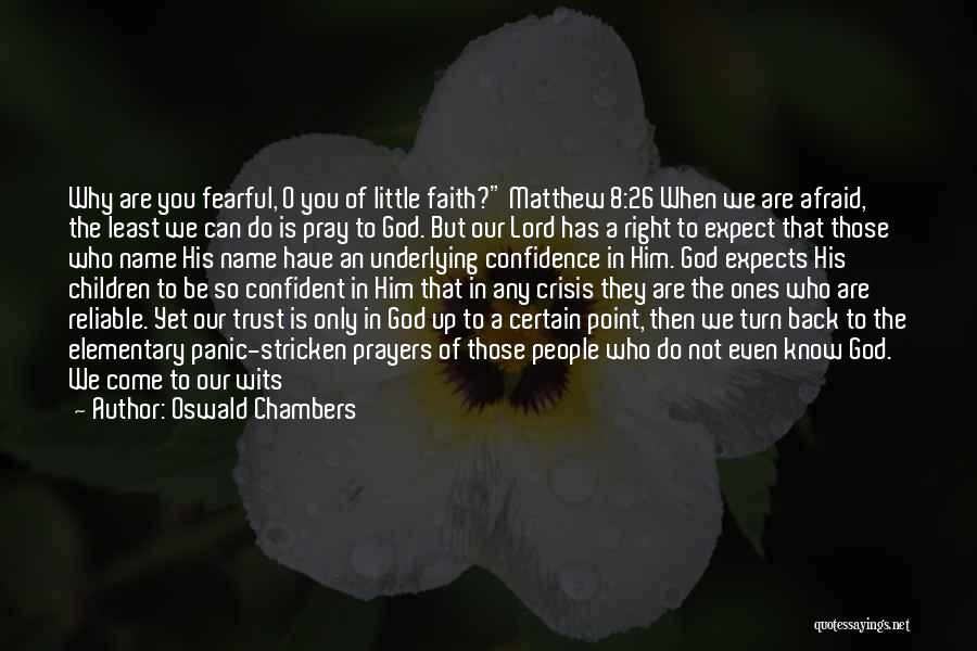 Do Not Turn Back Quotes By Oswald Chambers