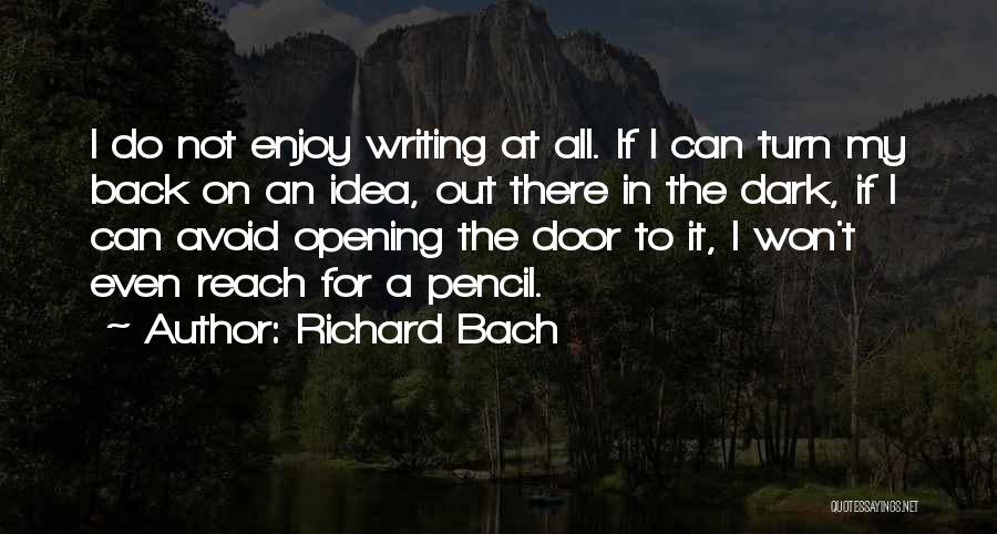 Do Not Turn Back Quotes By Richard Bach