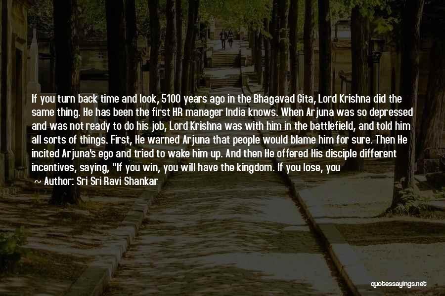 Do Not Turn Back Quotes By Sri Sri Ravi Shankar